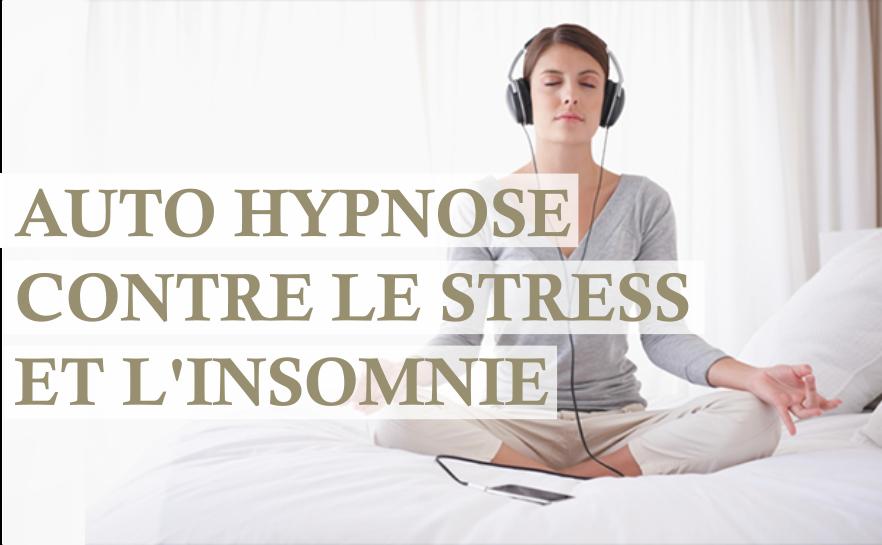 auto hypnose stress insomnie