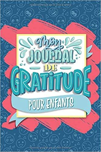 mon journal de gratitude pour enfants carnet