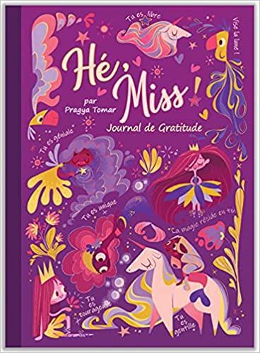 Hé, Miss ! Journal de Gratitude pour les filles