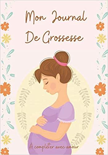 Mon journal de grossesse à compléter avec amour